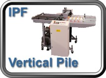 IPF Vertical Pile Feeder